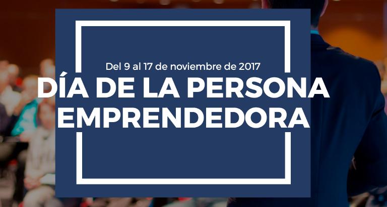 Día de la Persona Emprendedora en Canarias (Del 9 al 17 de noviembre de 2017)